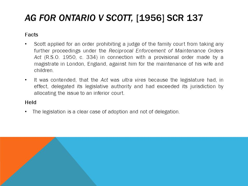 AG for Ontario v Scott, [1956] SCR 137